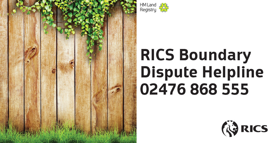 Call the Royal Institution of Chartered Surveyors (RICS) Boundary Dispute Helpline on 02476 868 555